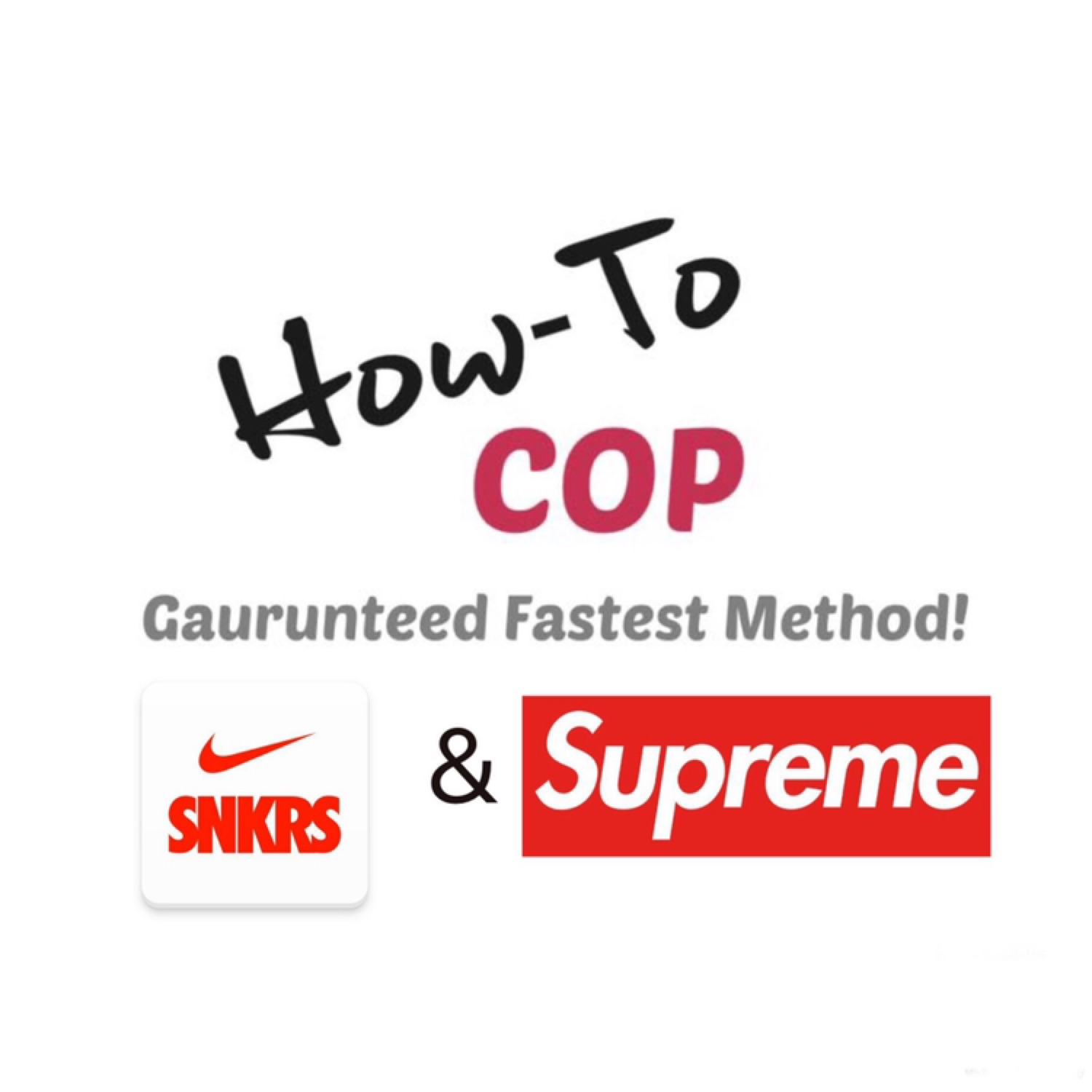 Supreme & Snkrs Fastest Checkout Guides Combo Deal
