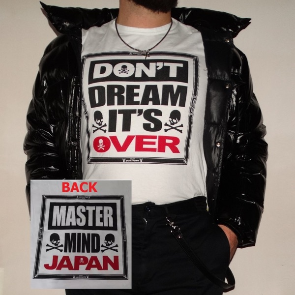 Mastermind Japan Dont Dream Its Over Tee