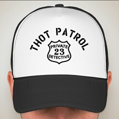 THOT PATROL (Valucap Foam/Mesh Trucker Hat)