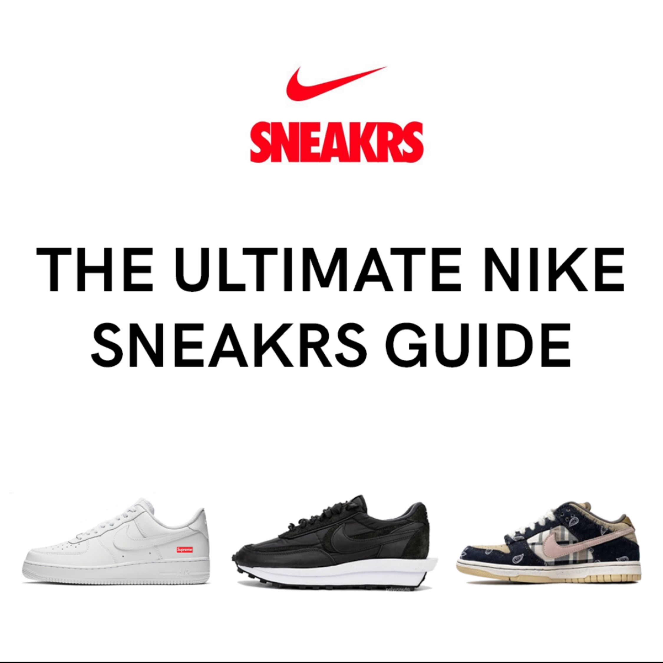 Nike Sneakrs Ultimate Guide