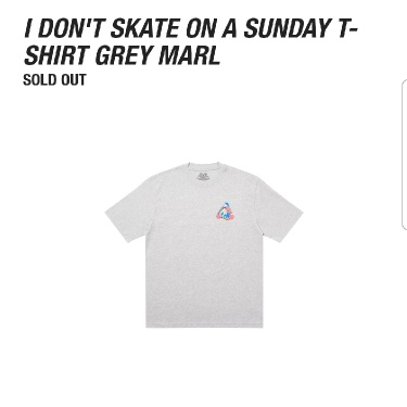 Palace I Don't Skate On A Sunday T-Shirt Grey